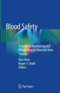 RSI contributed to Blood Safety, A Guide to Monitoring and Responding to Potential New Threats